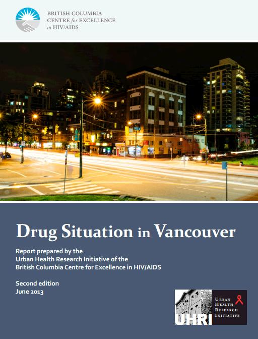 Drug Situation in Vancouver Report