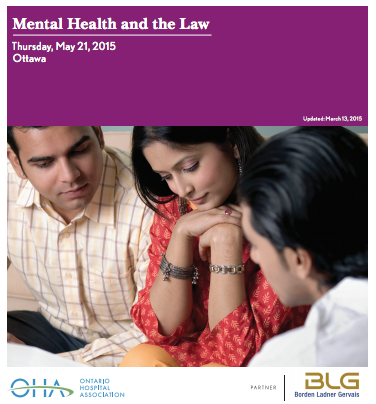 Mental Health and the Law.  Thursday, May 21, 2015. Ottawa.