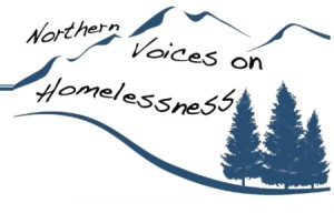 Northern Voices on Homelessness