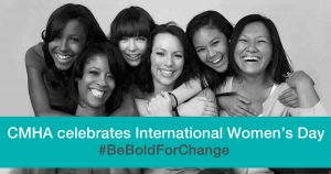 "Image of six women smiling with the text ""CMHA celebrates International Women's Day"" on top"