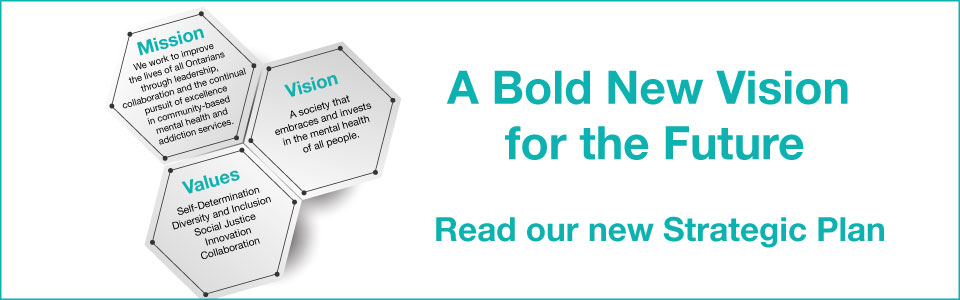 A Bold New Vision for the Future: CMHA Ontario Strategic Plan 2017-2020