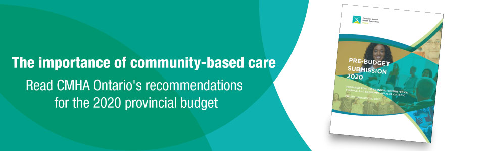 CMHA Ontario champions community-based care in 2020 pre-budget submission
