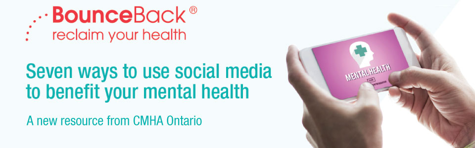 New resource on using social media to bene­fit your mental health