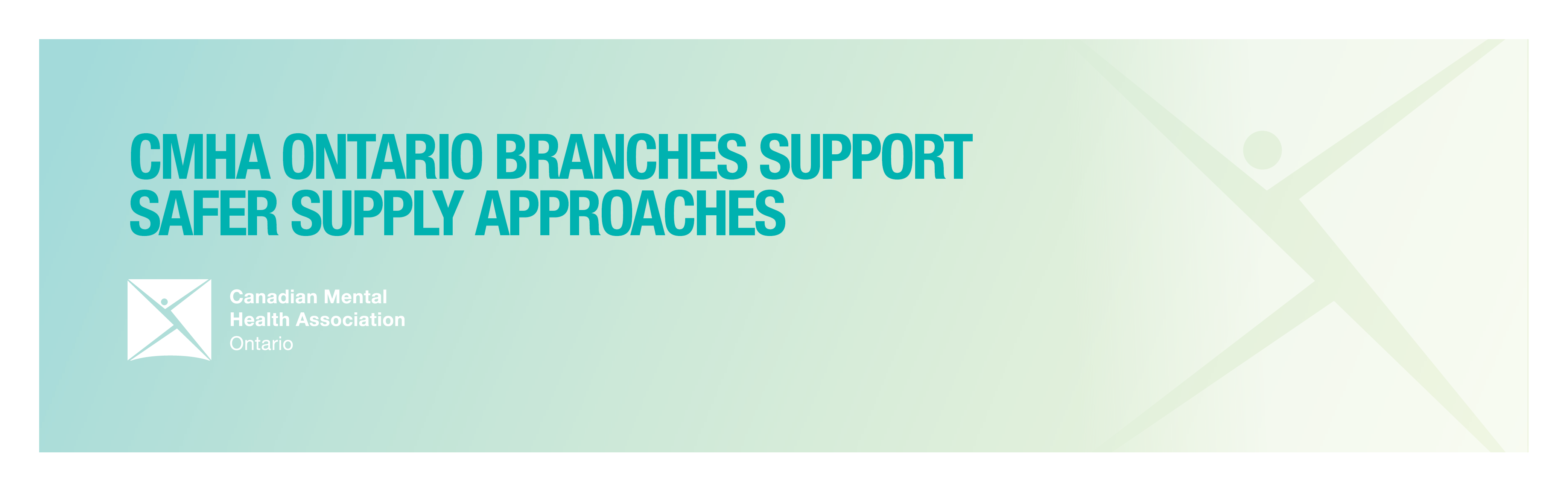 Expand access to harm reduction interventions during COVID-19: CMHA Ontario branches support safer supply approaches
